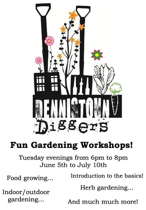Dennistoun Diggers Gardening Workshops