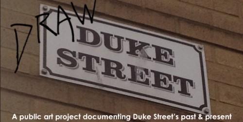 Draw Duke Street