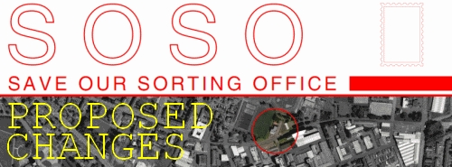 Save Our Sorting Office: Proposed Changes