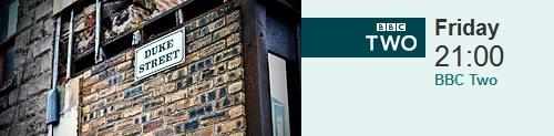 The Secret History Of Our Streets - Duke Street